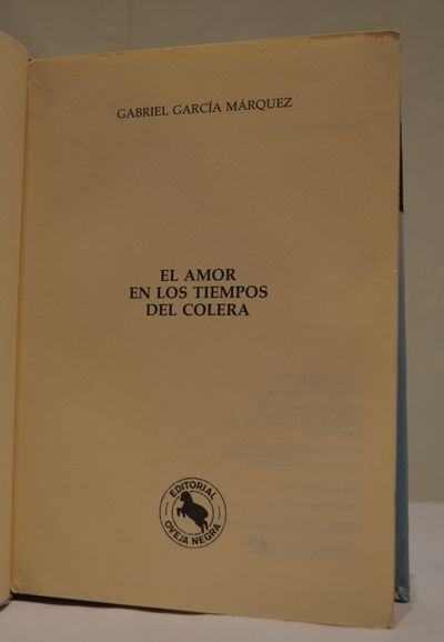Image for El amor en los tiempos del colera.  Limited edition signed and notarized