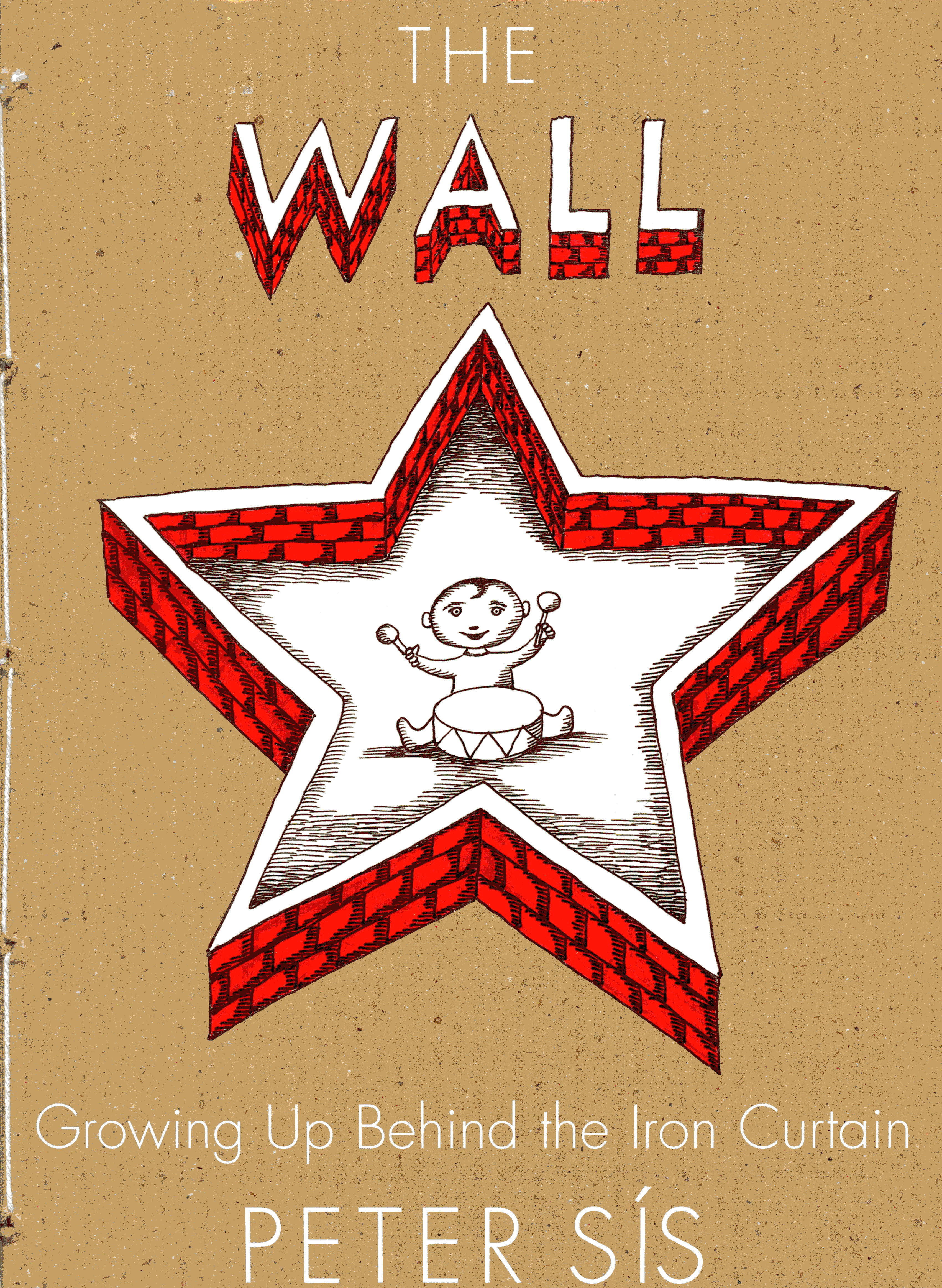Image for The Wall: Growing Up Behind the Iron Curtain (Caldecott Honor Book)