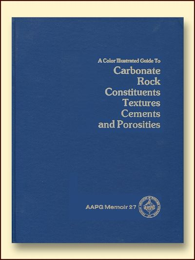 Carbonate Rock Constituents, Textures, Cement, and Porosities, Scholle, Peter A.