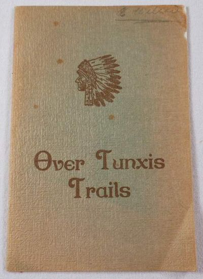 Over Tunxis Trails. A Booklet of Historical Information, Also Descriptive of Some of the Scenic Beauties of Bloomfield, Both Ancient and Modern... [Connecticut], Bidwell, Frederick C