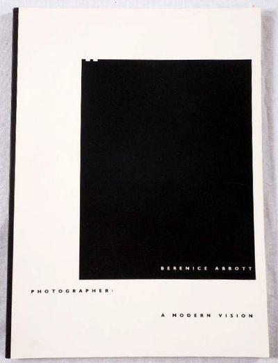 Berenice Abbott, Photographer: A Modern Vision, Abbott, Berenice; Van Haaften, Julia