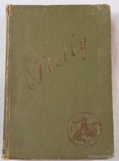 Sicily: Guide Book for Travellers, E. Mauceri, S. Agati