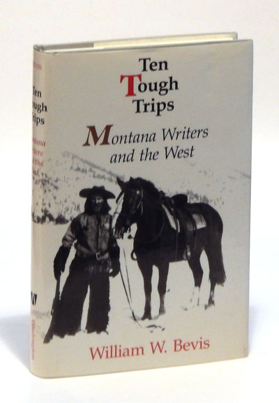 Image for Ten Tough Trips: Montana Writers and the West