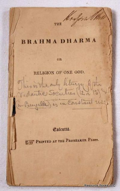 The Brahma Dharma or Religion of One God, Brahminic Writings.  Hindu Religion.  Vedantic [Vedanta] Societies