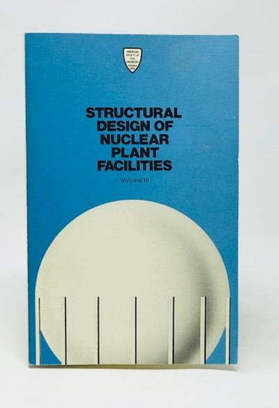 Sructural Design of Nuclear Plant Facilities Vol. III