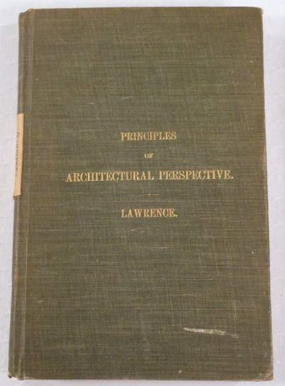 Principles of Architectural Perspective, Lawrence, William H.
