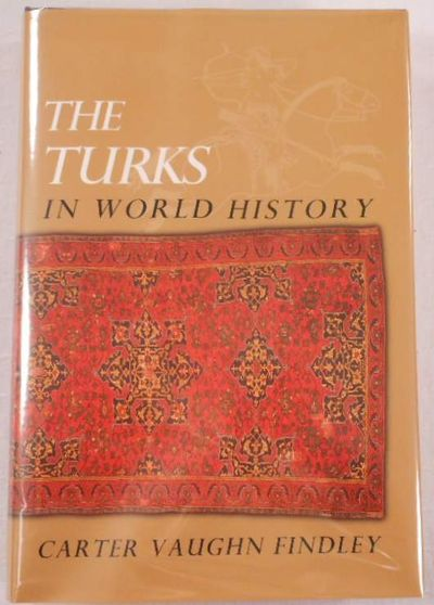 The Turks in World History, Findley, Carter Vaughn
