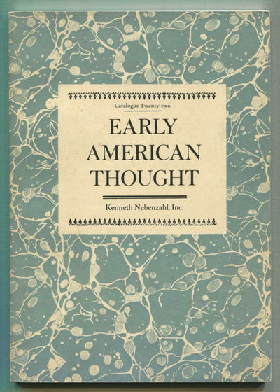 Early American Thought, Kenneth Nebenzahl, inc.
