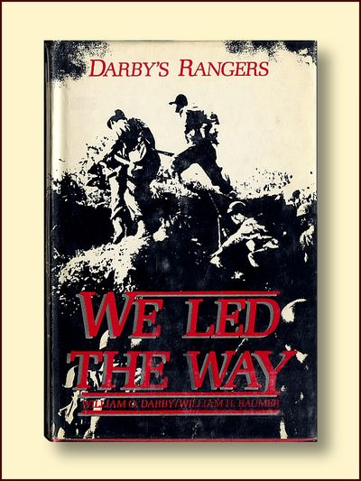 Darby, William O. & Baumer, William H., Darby's Rangers We Led the Way