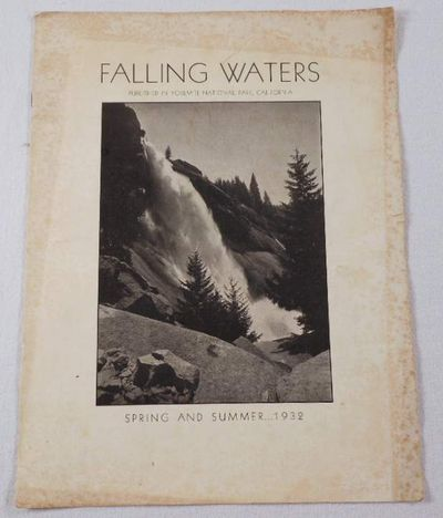 Falling Waters. Spring and Summer 1932. Published in Yosemite National Park, California, Adams, Ansel Easton. Yosemite Park and Curry Co.