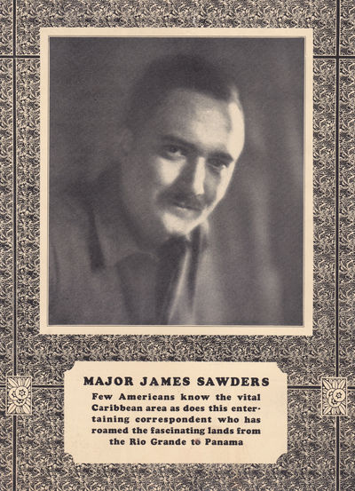 AN AMERICAN CORRESPONDENT VIEWS OUR SOUTHERN NEIGHBORS. (Promotional brochure)., (Sawders, Major James C.).