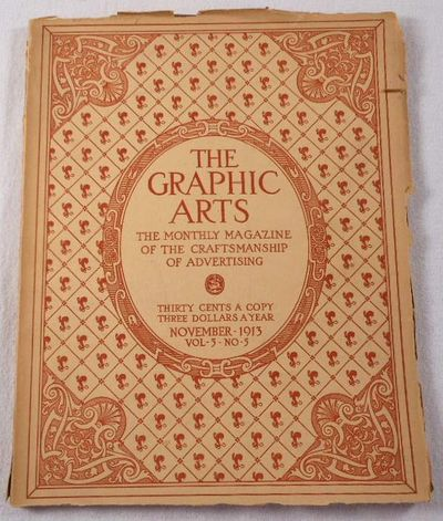 The Graphic Arts. Volume V, Number 5, November 1913. Magazine, Graphic Arts. Henry Lewis Johnson, Editor