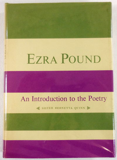 Image for Ezra Pound: An Introduction to the Poetry (Columbia Introductions to Twentieth-Century American Poetry)