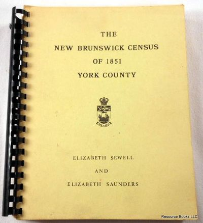 The New Brunswick Census of 1851: York County, Elizabeth Sewell and Elizabeth Saunders