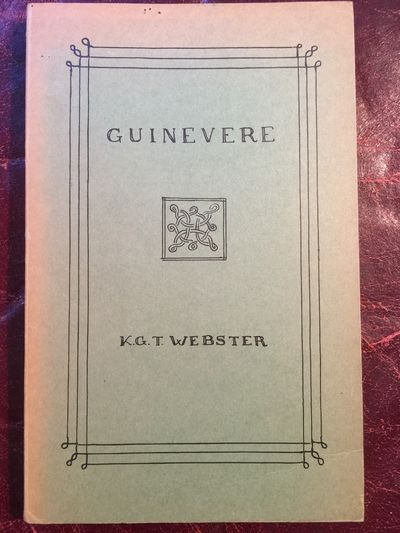 Guinevere A Study of her Abductions, K.G.T. Webster Edited Deborah Webster