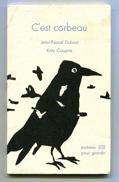 C'est Corbeau, Dubost, Jean-Pascal and Katy Couprie [Jim Harrison]