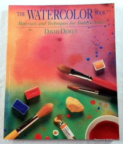 Watercolor Book: Materials and Techniques for Today's Artists, Dewey, David