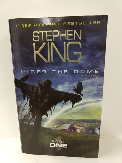Image for Under the Dome: Part 1: A Novel
