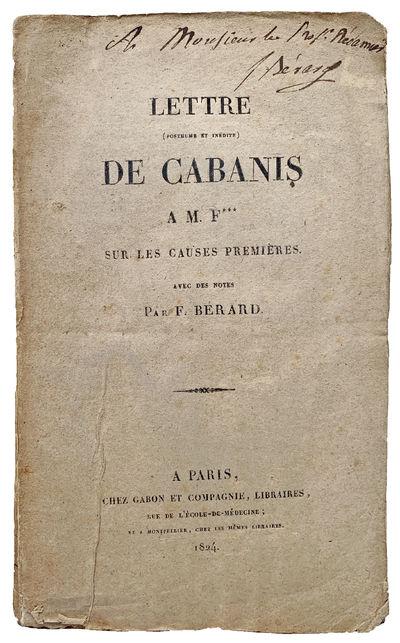 Image for Lettre (posthume et inedite) de Cabanis a M. F*** [Faureil] sur les causes premieres avec des notes par F. Berard.