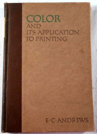 Color and Its Application to Printing, Andrews, E. C.