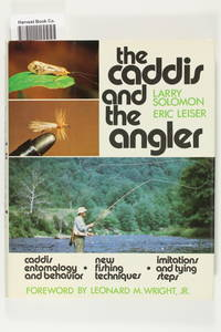 The caddis and the angler, Solomon, Larry