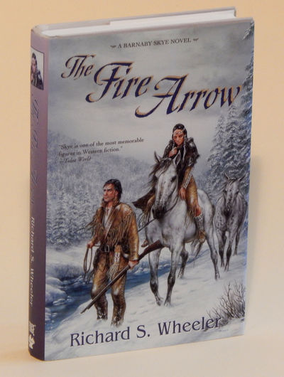 The Fire Arrow: A Barnaby Skye Novel (Skye's West)