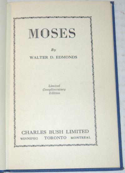 MOSES., Edmonds, Walter.
