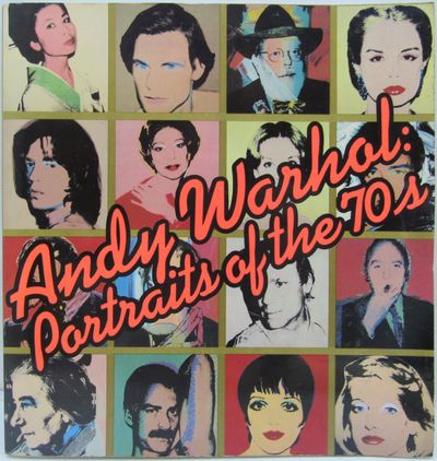 Image for Andy Warhol: Portraits of the 70s. Inscribed.