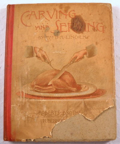 Carving and Serving, Lincoln, Mrs. D. A.