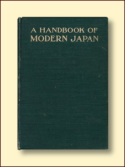 A Handbook of Modrn Japan: With Annew Map,, Made Especially for the Bookl, and Over Sixty Illustrations from Photographs, Clement, Ernest W.
