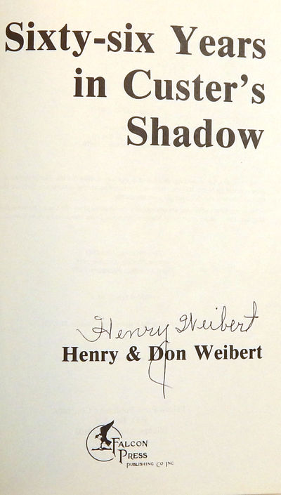 Image for Sixty Six Years in Custer's Shadow