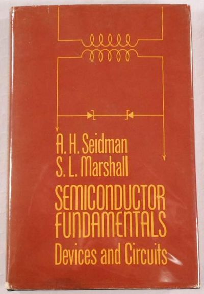 Semiconductor Fundamentals: Devices and Circuits