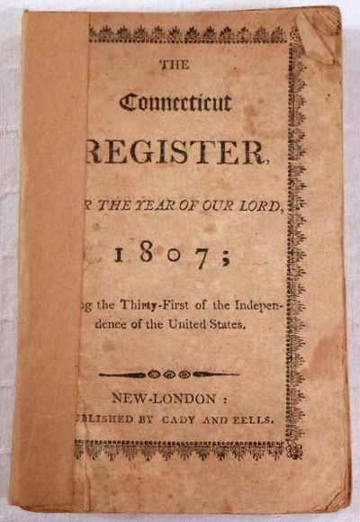 The Connecticut Register for the Year of Our Lord 1807, Cady and Eells