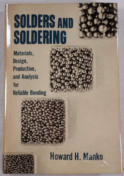 Solders and Soldering. Materials, Design, Production and Analysis for Reliable Bonding