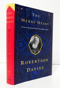 The Merry Heart: Reflections On Reading, Writing, and the World of Books, Davies, Robertson
