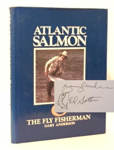 Atlantic Salmon & the Fly Fisherman, Anderson, Gary