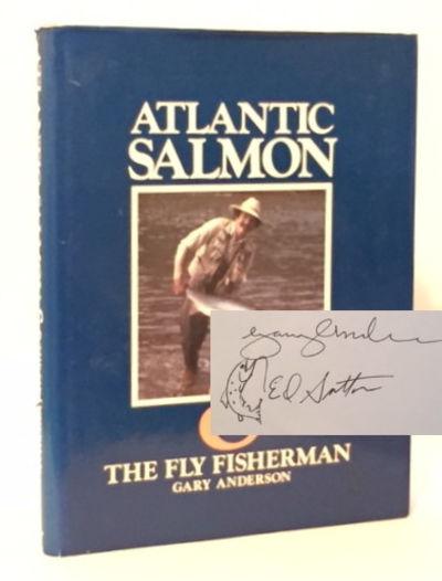 Atlantic Salmon & the Fly Fisherman, Anderson, Gary