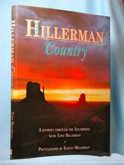 Hillerman Country: A Journey Through the Southwest With Tony Hillerman, Hillerman, Tony