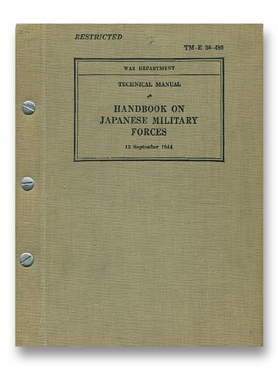 Technical Manual Handbook on Japanese Military Forces 15 September 1944 TM-E 30-480
