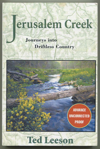 Jerusalem Creek: Journeys into Driftless Country, Leeson, Ted