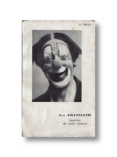Les Fratellini Histoire De Trois Clowns, Mariel, Pierre
