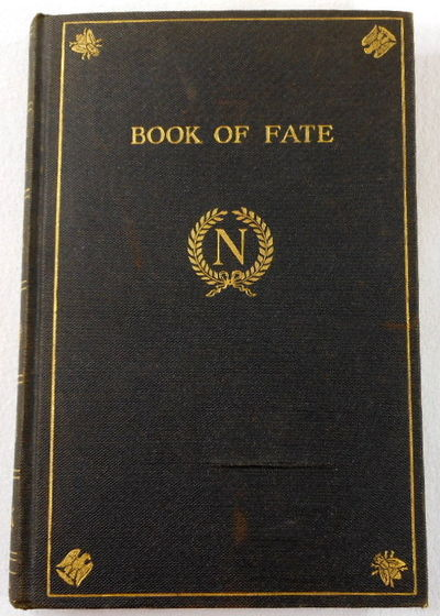 The Book of Fate Formerly in the Possession of and Used By Napoleon, Translated By H. Kirchenhoffer