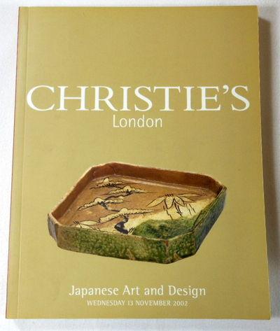 Japanese Art and Design. London: 13 November 2002, Christie's [Auction Catalog - Catalogue]