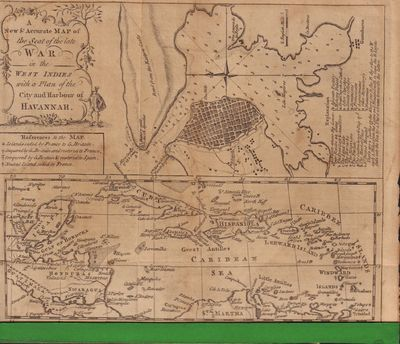 Image for A New & Accurate Map of the Seat of the late War in the West Indies with a Plan of the City and Harbour of Havannah