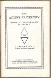 THE AUGUST FRATERNITY IN AMERICA, Order of the Rose Cross in America and  H. Spencer Lewis, the Baron Munchausen of the Occult by Clymer, R. Swinburne - from Ravenswood Books and Biblio.com