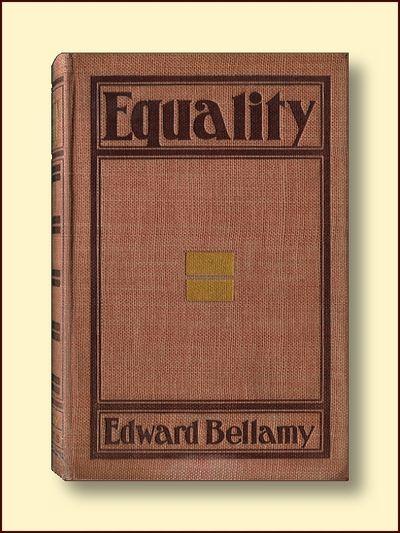 Equality, Bellamy, Edward