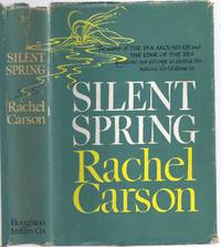 SILENT SPRING by CARSON, Rachel - 1962 - from Charles Agvent and Biblio.com