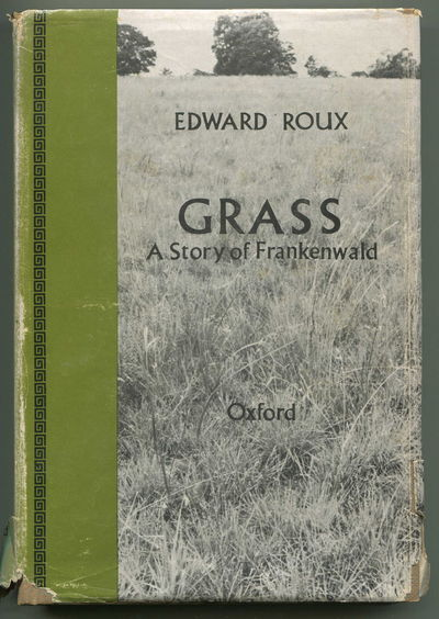 Grass: A Story of Frankenwald, Roux, Edward