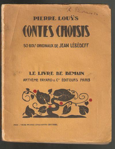 Contes Choisis. with 50 Bois Originaux De Jean Lebedeff, Louys, Pierre