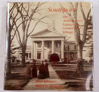 Southport: The architectural legacy of a Connecticut Village, Cigliano, Jan